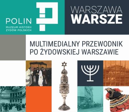 warszawa-warsze-muzeum-polin-aplikacja-mobilna-odkryj-żydowską-warszawę-paryż-północy-muzeum-historii-żydów-polskich-polin-google-play-apple-11