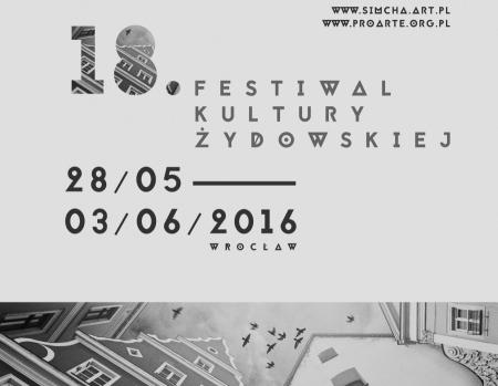 18. edycja Festiwalu Kultury Żydowskiej SIMCHA we Wrocławiu