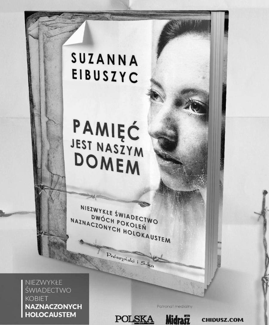 """Suzanna Eibuszyc: """"Pamięć jest naszym domem"""""""
