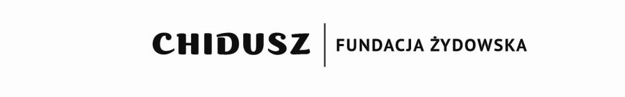 fundacja-zydowska-chidusz-gazeta-zydowska-chidusz-magazyn-zydowski-polish-jewish-magazine-poland-jewish-press-jewish-newspaper-poland-midrasz-slowo-zydowskie