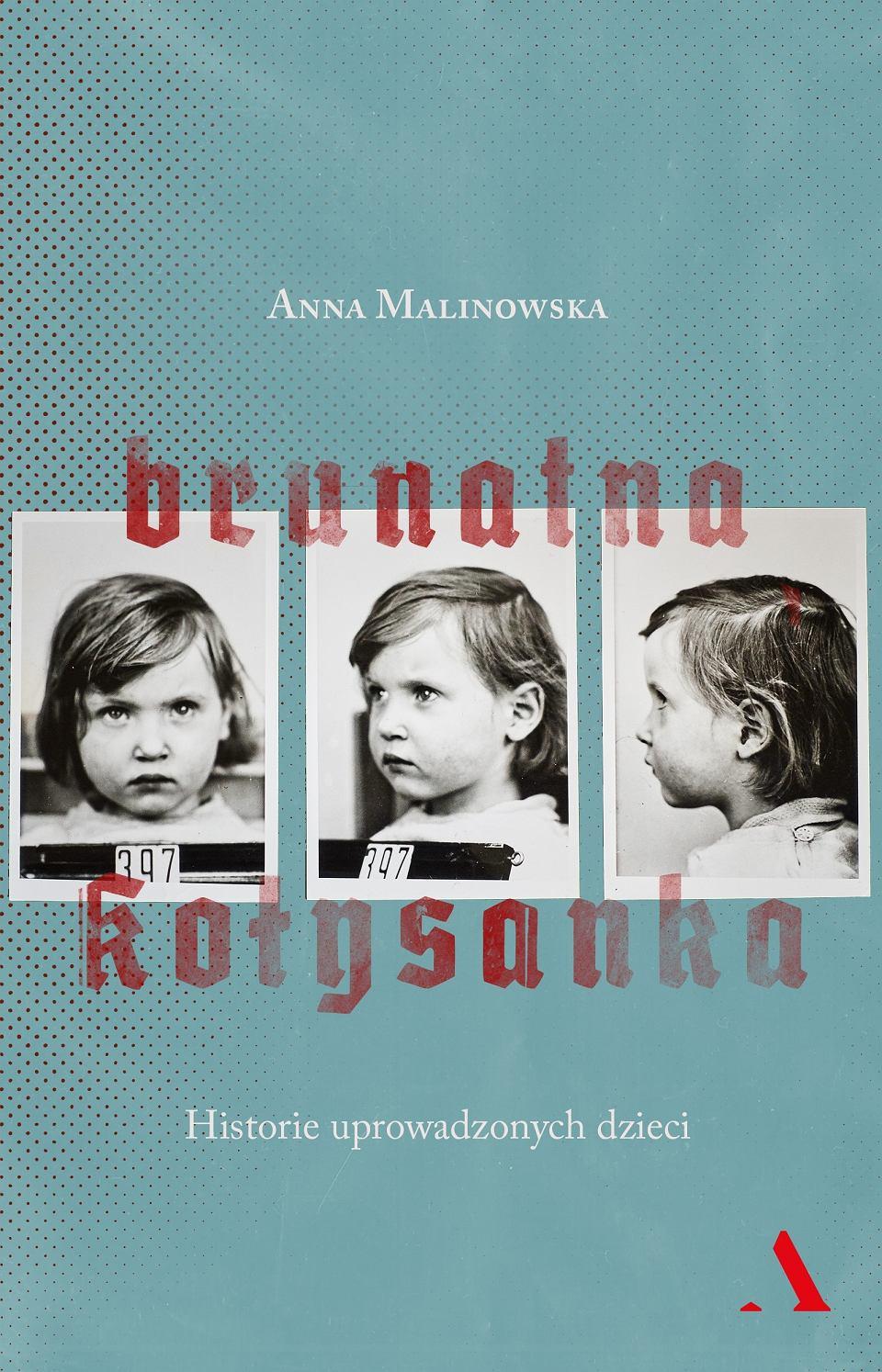 chidusz-brunatna-kolysanka-anna-malinowska-agora-historie-uprowadzonych-dzieci