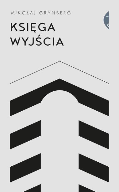 mikolaj-grynberg-ksiega-wyjscia-wydawnictwo-czarne-recenzja-antysemityzm-marzec-68-emigracja-marcowa-chidusz-magazyn-zydowski