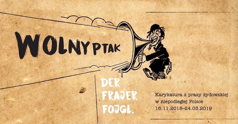 wystawa-wolny-ptak-der-frajer-fojgl-karykatura-z-prasy-zydowskiej-w-niepodleglej-polsce-zydowski-instytut-historyczny-w-warszawie-zydowska-prasa-jidyszowa-dwudziestolecie-miedzywojenne