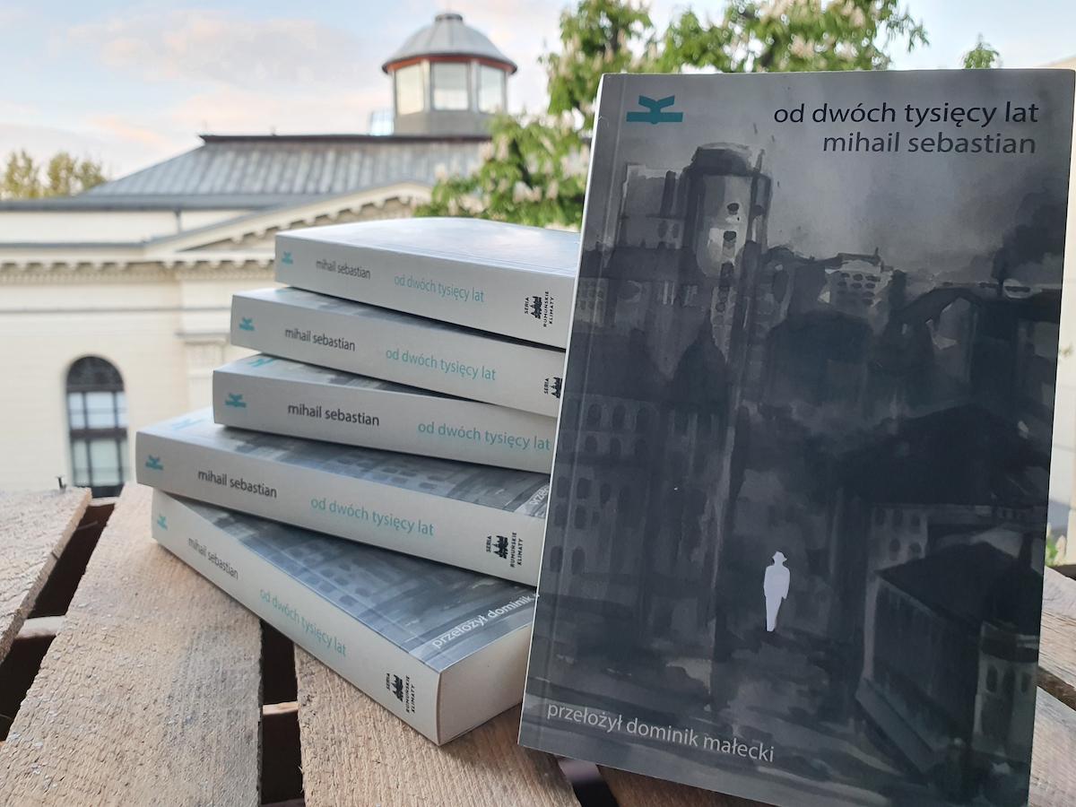 mihail-sebastian-od-dwoch-tysiecy-lat-ksiazkowe-klimaty-dziennik-sebastian-literatura-rumunska